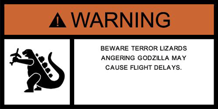 Godzilla Warning Label
